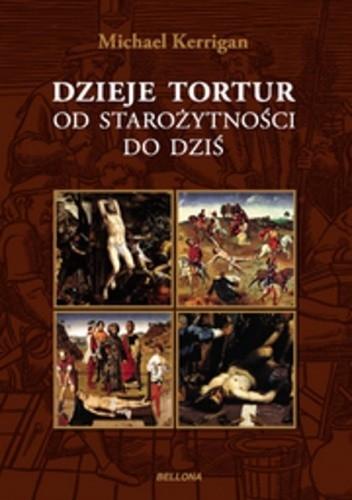 Dzieje tortur. Od starożytności do dziś Image