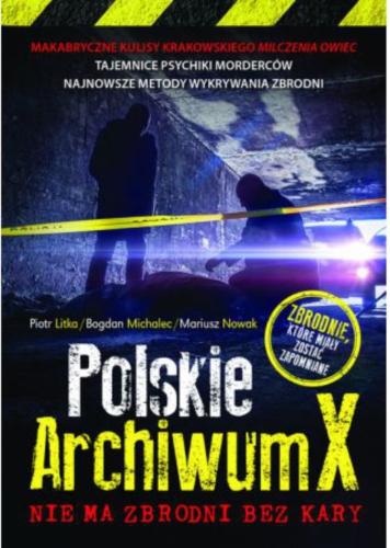 Polskie Archiwum X. Nie ma zbrodni bez kary Image