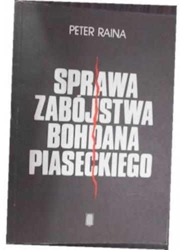 Sprawa zabójstwa Bohdana Piaseckiego Image