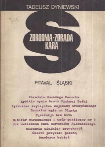 Zbrodnia, zdrada, kara. Pitaval Śląski Image